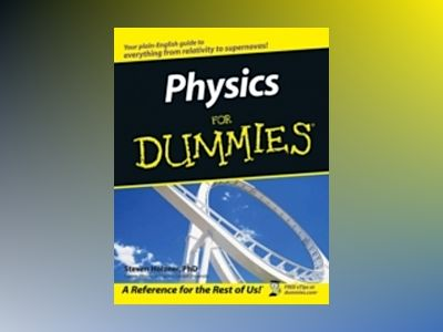 Physics For Dummies av Steve Holzner