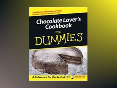 Chocolate Lover's Cookbook For Dummies av Carole Bloom