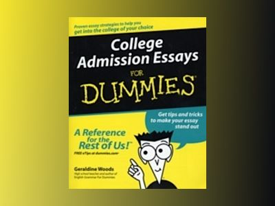 College Admission Essays For Dummies av Geraldine Woods
