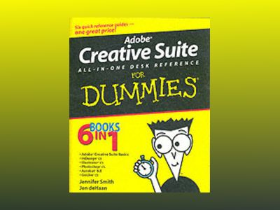 Adobe Creative Suite All-in-One Desk Reference For Dummies av Jennifer Smith