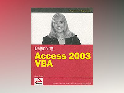 Beginning Access 2003 VBA av Denise M. Gosnell