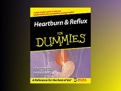Heartburn & Reflux For Dummies av Carol Ann Rinzler