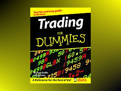 Trading For Dummies av Michael Griffis