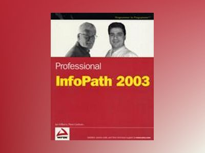 Professional InfoPathTM 2003 av Ian Williams