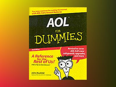 AOL For Dummies, 2nd Edition av John Kaufeld