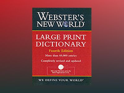 Webster's New WorldTM Large Print Dictionary, 4th Edition av Michael E. Agnes