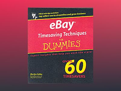 eBay Timesaving Techniques For Dummies av Marsha Collier