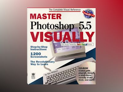 Master Photoshop 5.5 VISUALLY av Ken Milburn