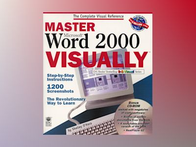 Master Microsoft Word 2000 VISUALLY av O'Hara