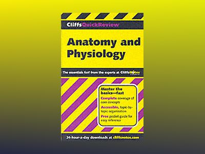 CliffsQuickReviewTM Anatomy and Physiology av Phillip E. Pack Ph.D.