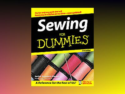 Sewing For Dummies, 2nd Edition av Janice Saunders Maresh