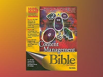 Content Management Bible, 2nd Edition av Bob Boiko