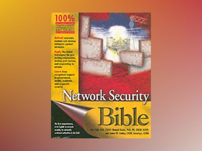 Network Security Bible av Eric Cole