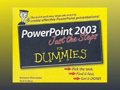 PowerPoint 2003 Just the StepsTM For Dummies av Barbara Obermeier