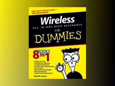 Wireless All-In-One Desk Reference For Dummies av Todd W. Carter