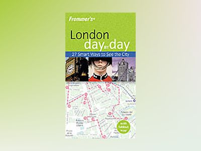 Frommer's London Day-by-Day, 1st Edition av Lesley Logan