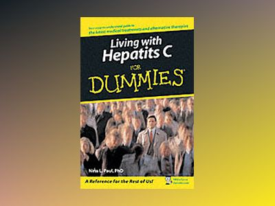 Living With Hepatitis C For Dummies av Nina L. Paul