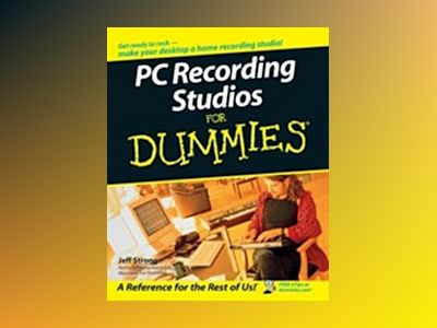 PC Recording Studios For Dummies av Jeff Strong
