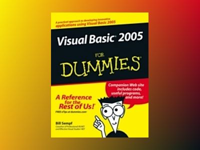 Visual Basic 2005 For Dummies av Bill Sempf