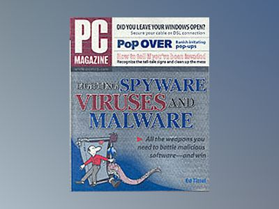 PC Magazine Fighting Spyware, Viruses, and Malware av Ed Tittel