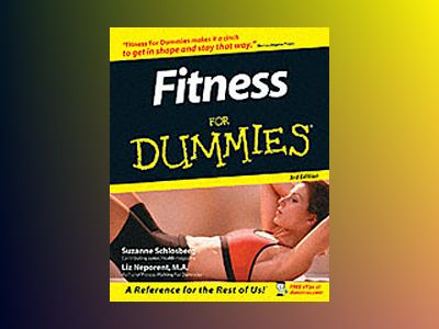 Fitness For Dummies, 3rd Edition av Suzanne Schlosberg