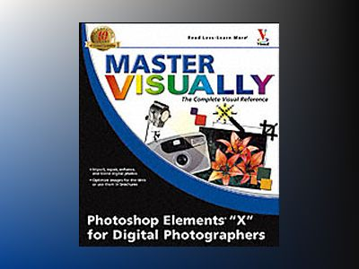 Master Visually Photoshop Elements 3 for Digital Photographers av Laurie Ann Ulrich