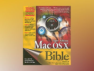 Mac OSX Bible TigerTM Edition av Samuel A. Litt