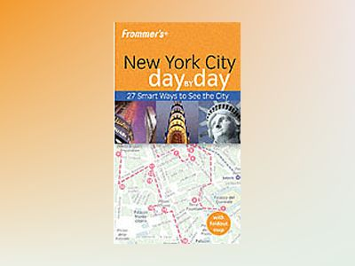 Frommer's New York City Day-by-Day, 1st Edition av Hilary Davidson