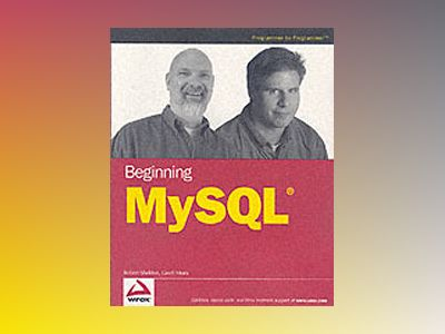 Beginning MySQL av Robert Sheldon