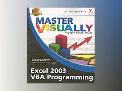 Master Visually Excel 2003 VBA Programming av Julia Kelly