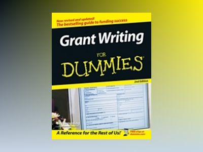 Grant Writing For Dummies, 2nd Edition av Beverly A. Browning