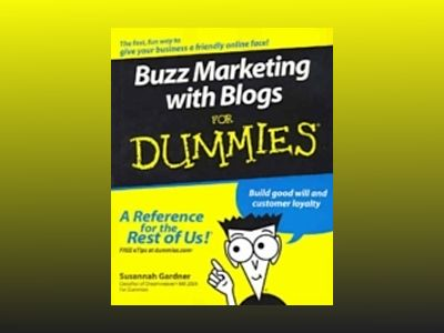Buzz Marketing with Blogs For Dummies av Susannah Gardner