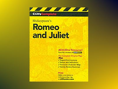 CliffsComplete Romeo and Juliet av Karin Jacobson