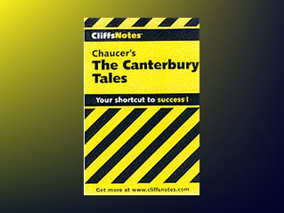 CliffsNotesTM on Chaucer's The Canterbury Tales av James L. Roberts