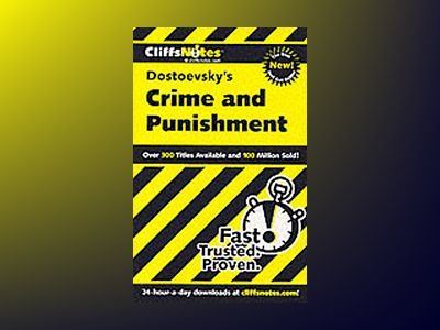 CliffsNotes on Dstoevsky's Crime and Punishment av James L. Roberts
