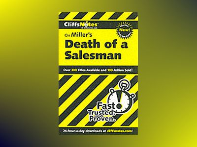 CliffsNotes on Miller's Death of a Salesman av Jennifer L. Scheidt