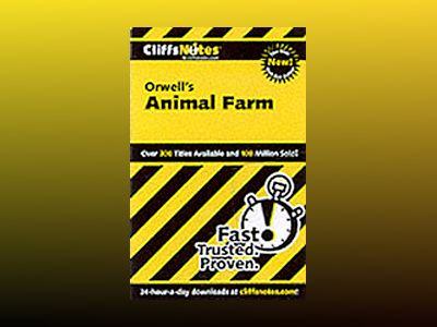 CliffsNotes on Orwell's Animal Farm av Daniel Moran