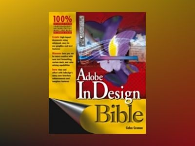 Adobe InDesign CS2 Bible av Galen Gruman