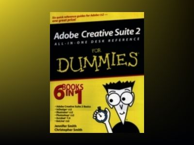 Adobe Creative Suite 2 All-in-One Desk Reference For Dummies av Jennifer Smith