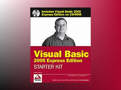 Wrox's Visual Basic 2005 Express Edition Starter Kit av Andrew Parsons