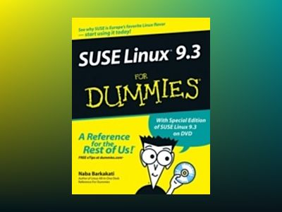 SUSE Linux 9.3 For Dummies av Naba Barkakati