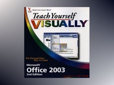 Teach Yourself VISUALLYTM Office 2003, 2nd Edition av Sherry Willard Kinkoph