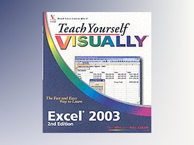 Teach Yourself VISUALLYTM Excel 2003, 2nd Edition av Sherry Willard Kinkoph