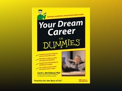 Your Dream Career For Dummies av Carol L. McClelland