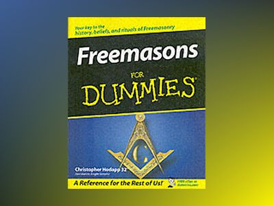 Freemasons For Dummies av Christopher Hodapp