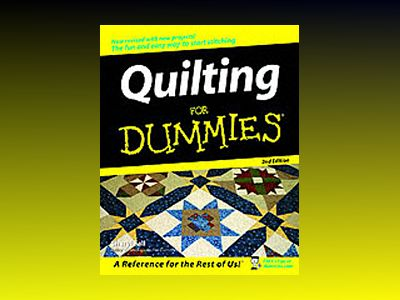 Quilting For Dummies, 2nd Edition av Cheryl Fall