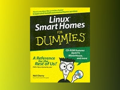 Linux Smart Homes For Dummies av Neil Cherry