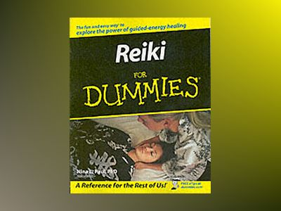 Reiki For Dummies av Nina L. Paul