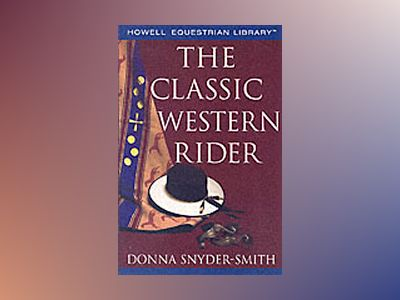 The Classic Western Rider av Donna Snyder-Smith