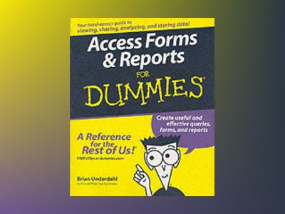 Access Forms Reports For Dummies av Brian Underdahl